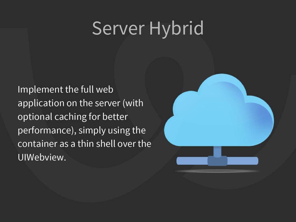 Server Hybrid Implement the full web applicatio...