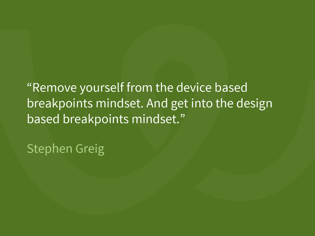 """Stephen Greig """"Remove yourself from the device ..."""