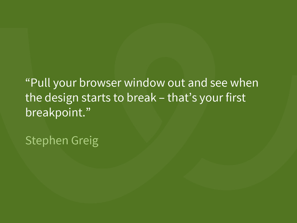 """Stephen Greig """"Pull your browser window out and..."""