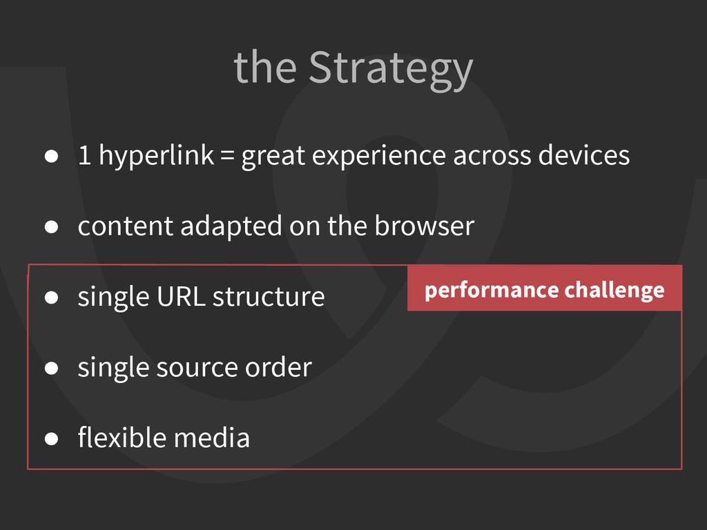 the Strategy ● 1 hyperlink = great experience a...