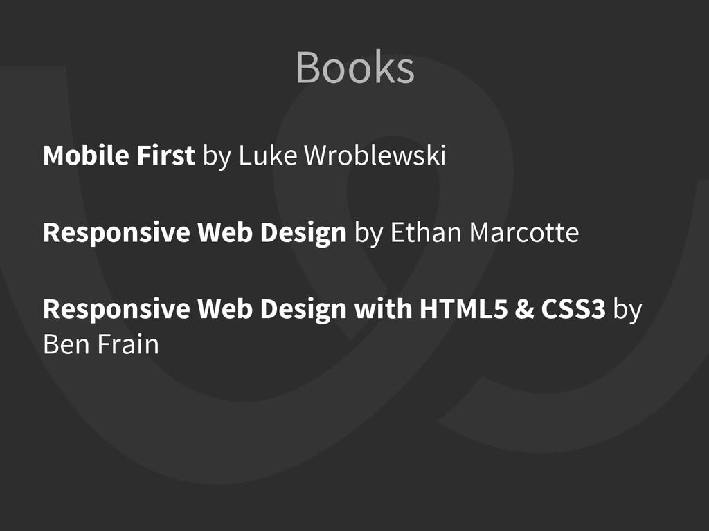Mobile First by Luke Wroblewski Responsive Web ...