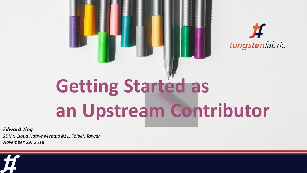 Getting Started as an Upstream Contributor Edwa...