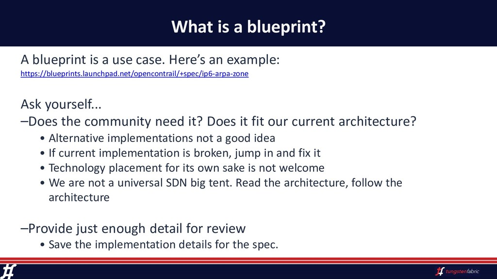 What is a blueprint? A blueprint is a use case....