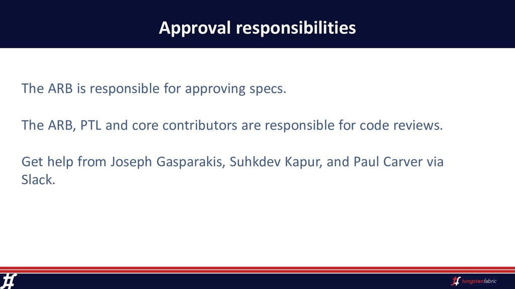 Approval responsibilities The ARB is responsibl...
