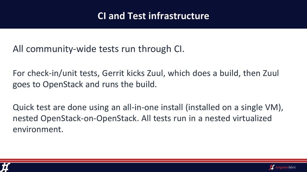 CI and Test infrastructure All community-wide t...