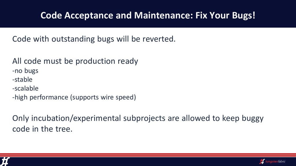 Code Acceptance and Maintenance: Fix Your Bugs!...