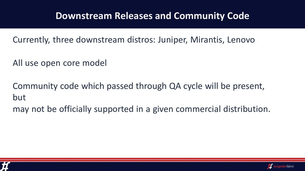 Downstream Releases and Community Code Currentl...