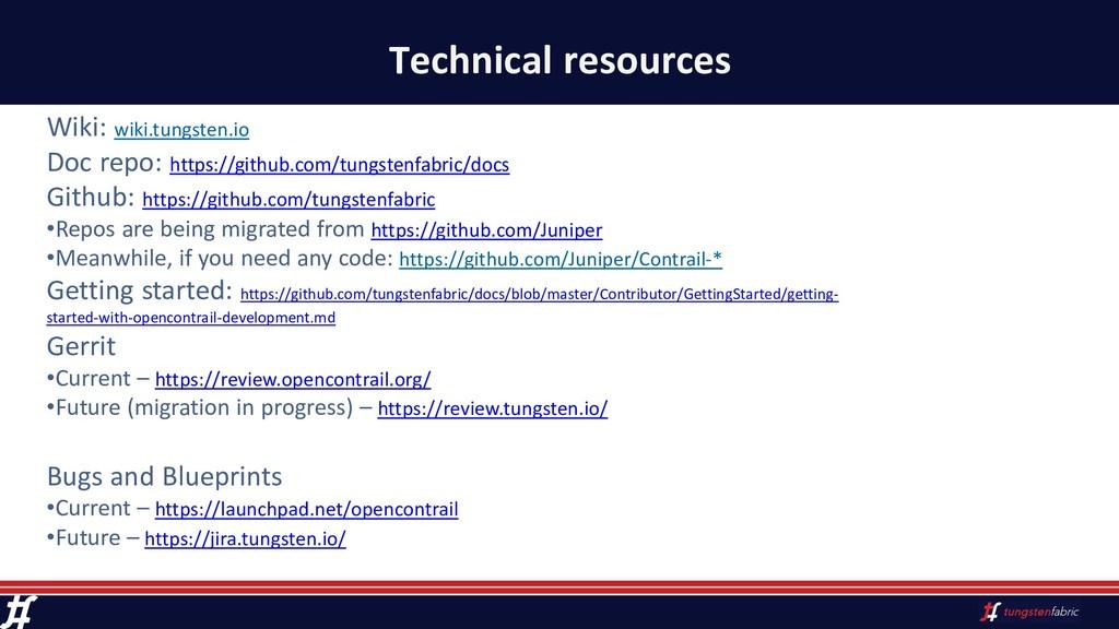 Technical resources Wiki: wiki.tungsten.io Doc ...