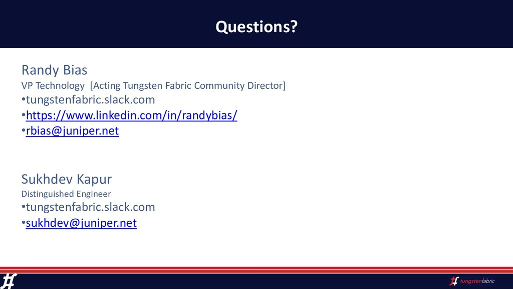 Questions? Randy Bias VP Technology [Acting Tun...