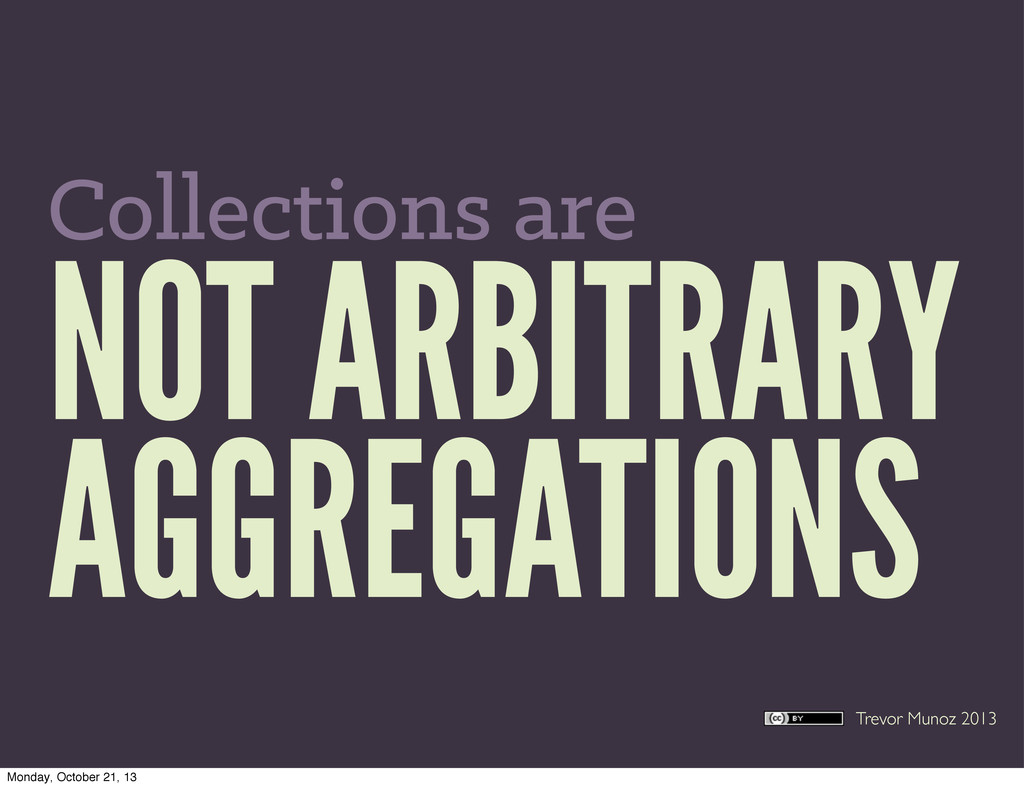 Trevor Munoz 2013 NOT ARBITRARY AGGREGATIONS Co...