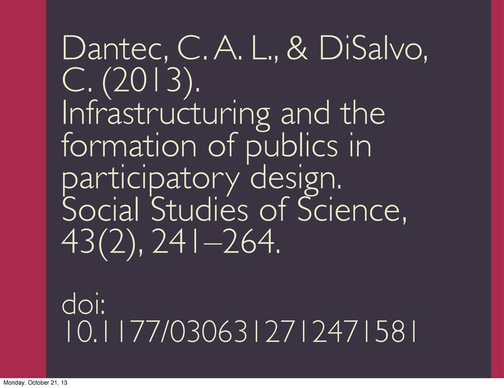 Trevor Munoz 2013 Dantec, C. A. L., & DiSalvo, ...