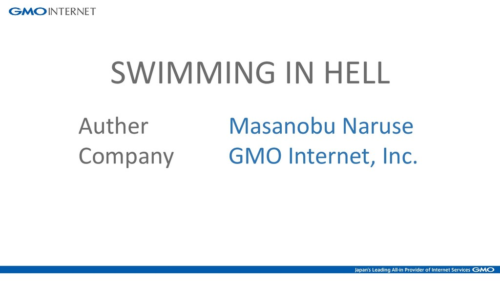 Auther Masanobu Naruse Company GMO Internet, In...