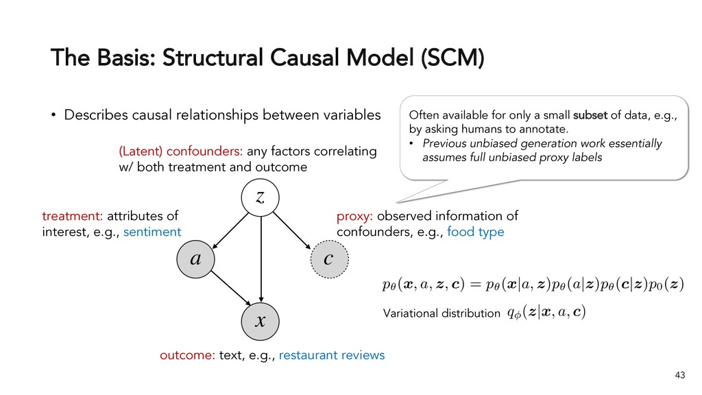 The Basis: Structural Causal Model (SCM) 43 • D...