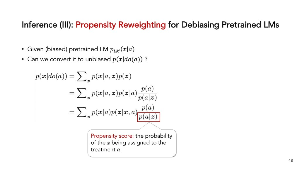 Inference (III): Propensity Reweighting for Deb...