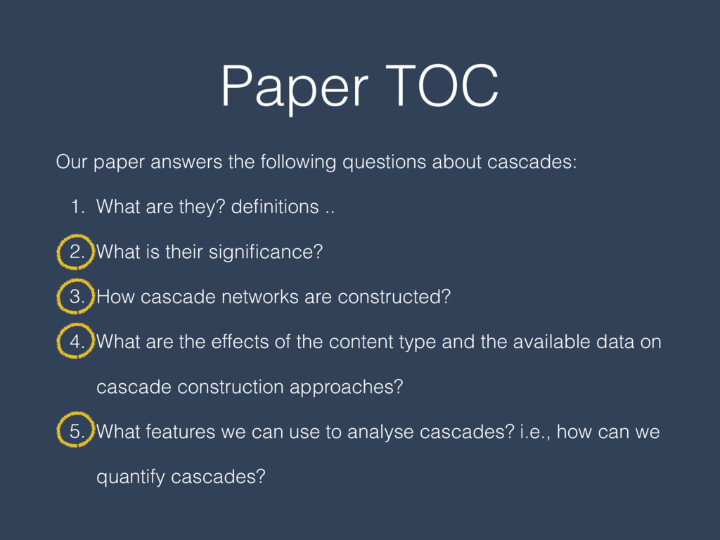 Paper TOC Our paper answers the following quest...