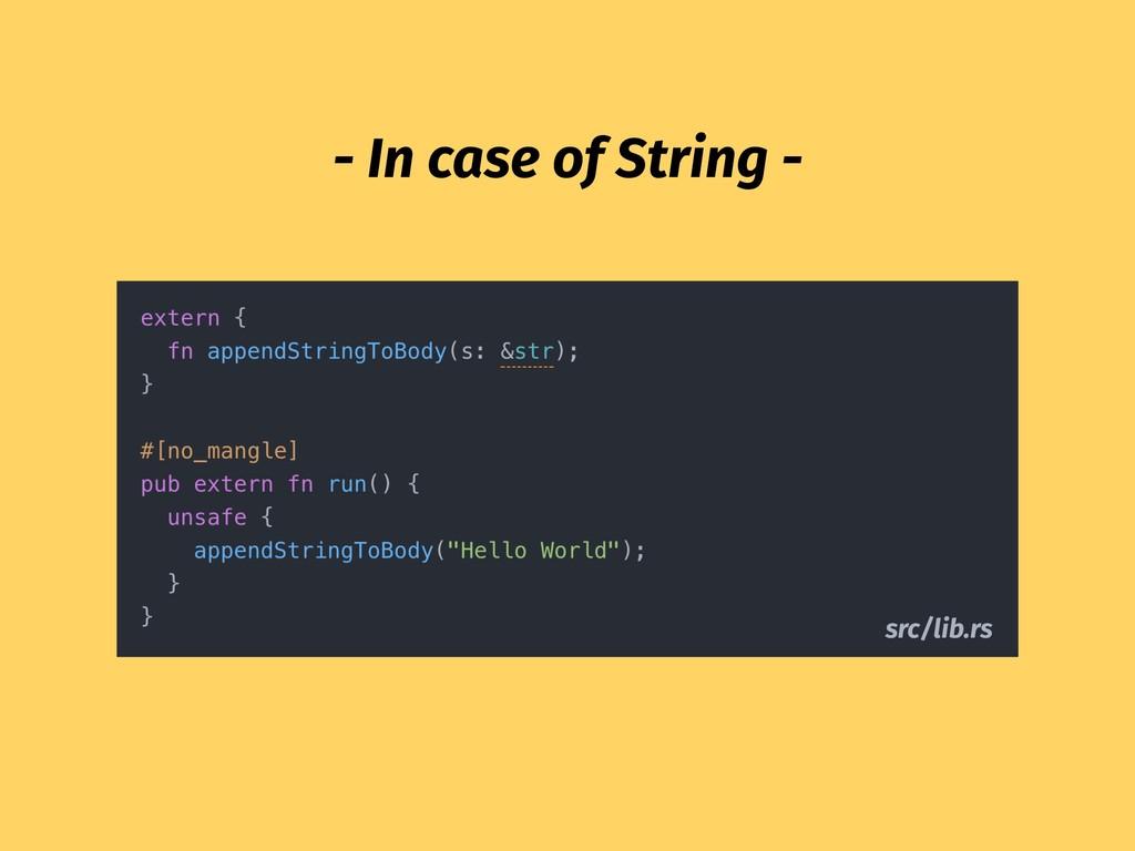 - In case of String - src/lib.rs