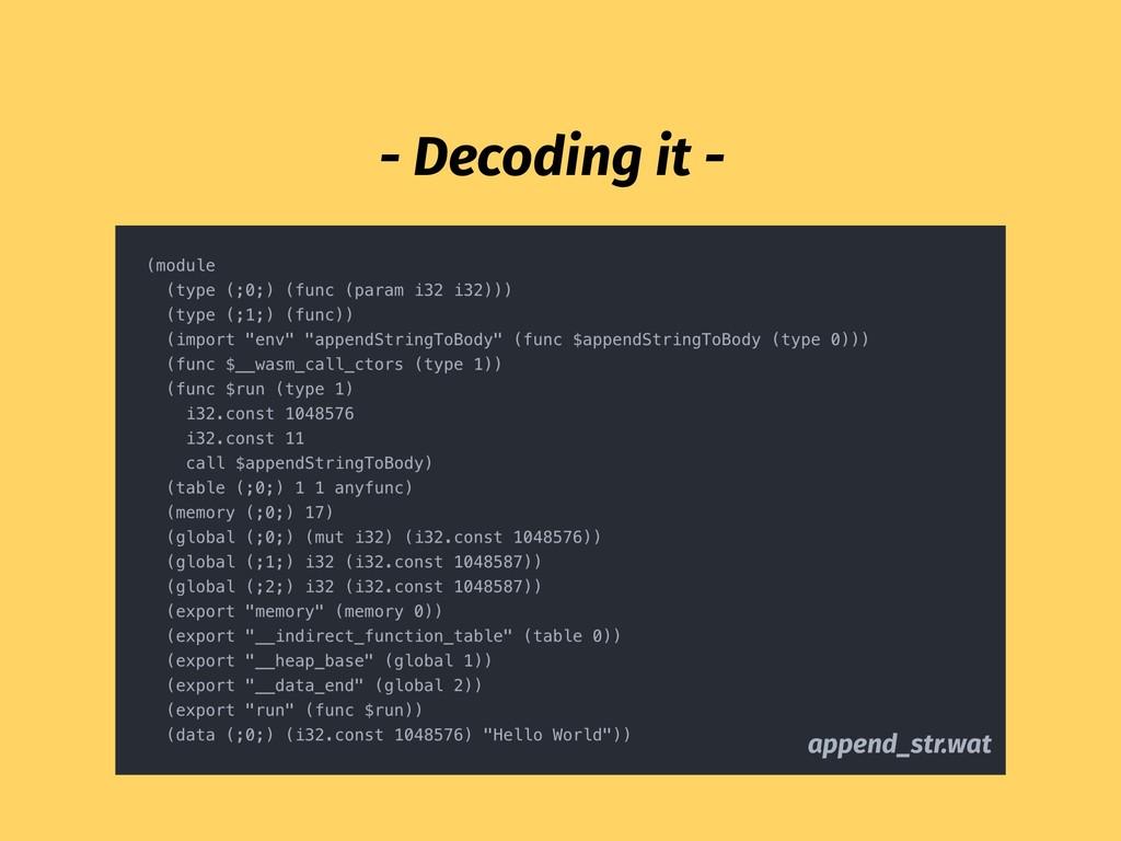 - Decoding it - append_str.wat