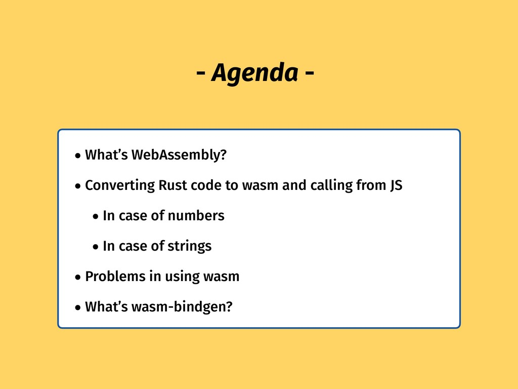 - Agenda - • What's WebAssembly? • Converting R...
