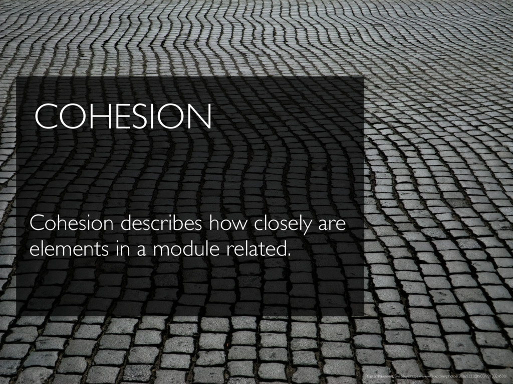 COHESION Cohesion describes how closely are ele...