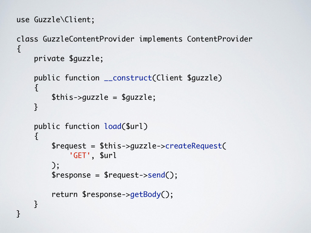 use Guzzle\Client; class GuzzleContentProvider ...
