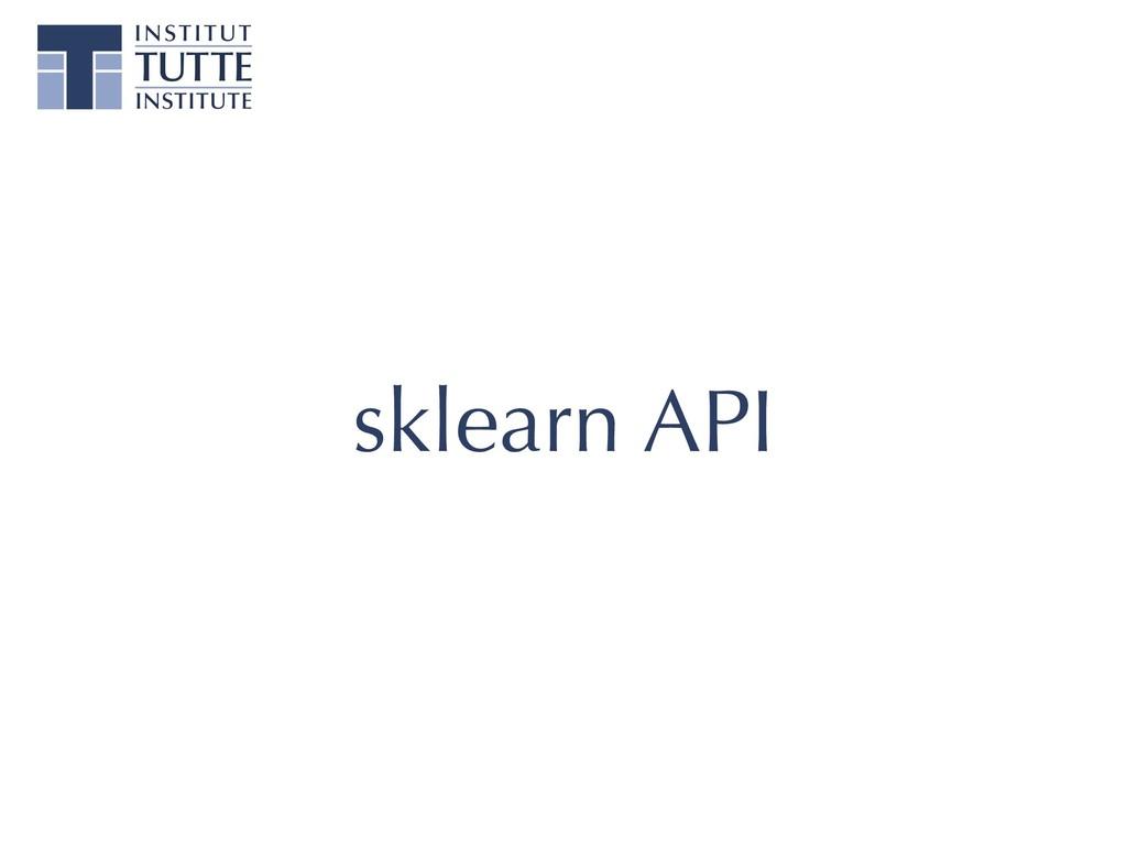 sklearn API