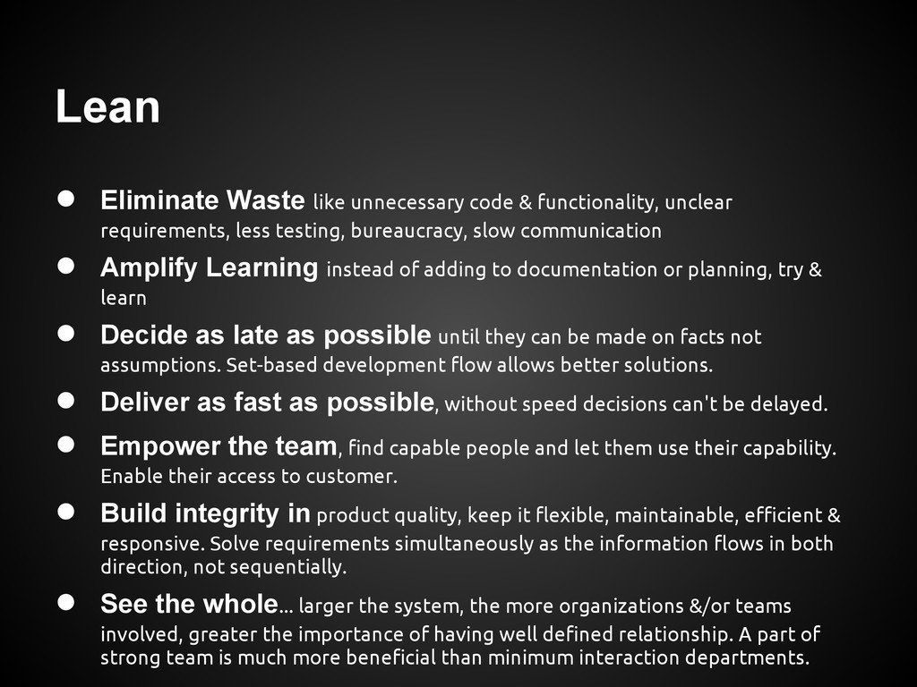Lean ● Eliminate Waste like unnecessary code & ...