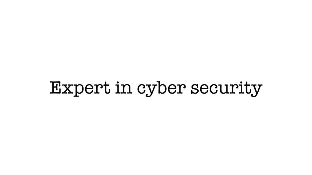 Expert in cyber security