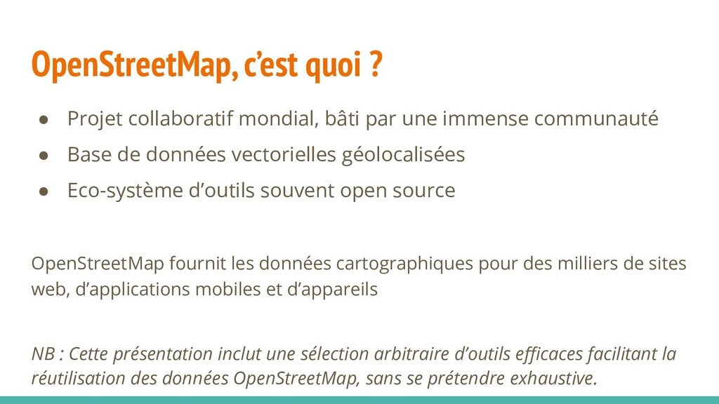 OpenStreetMap, c'est quoi ? ● Projet collaborat...