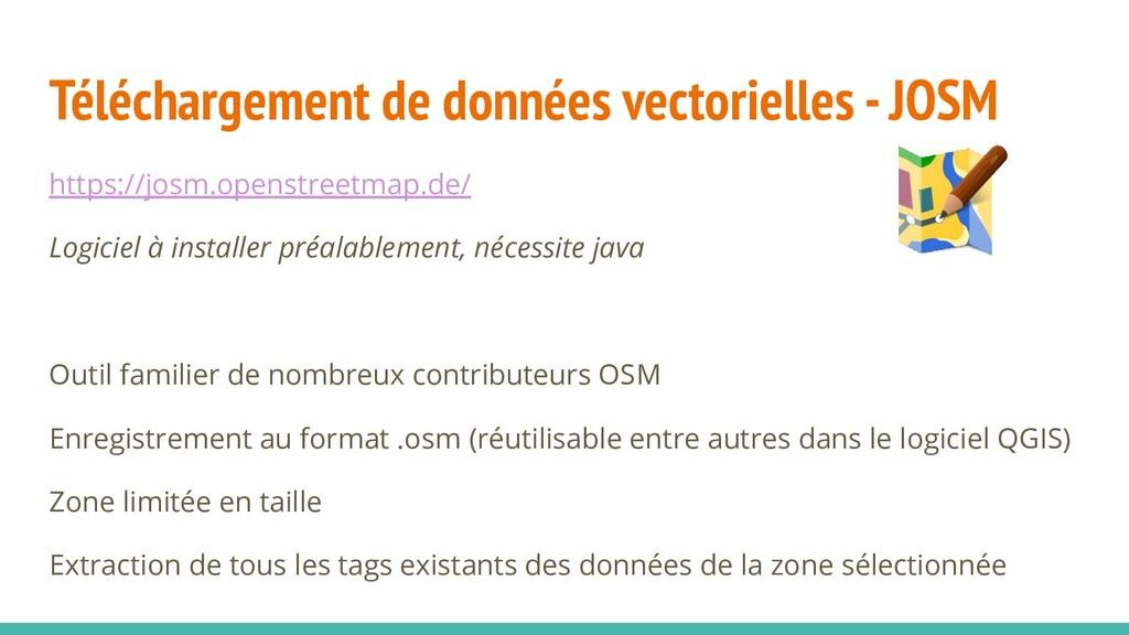 Téléchargement de données vectorielles - JOSM h...