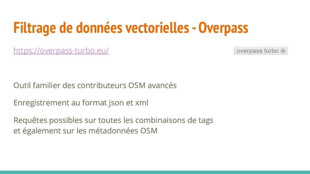 Filtrage de données vectorielles - Overpass htt...