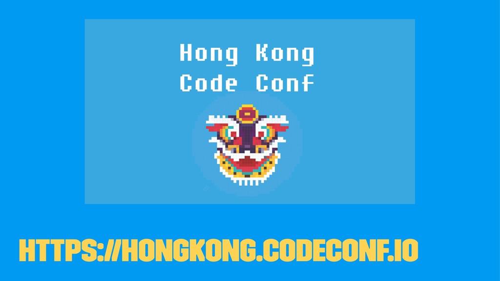 https://HongKong.CodeConf.io