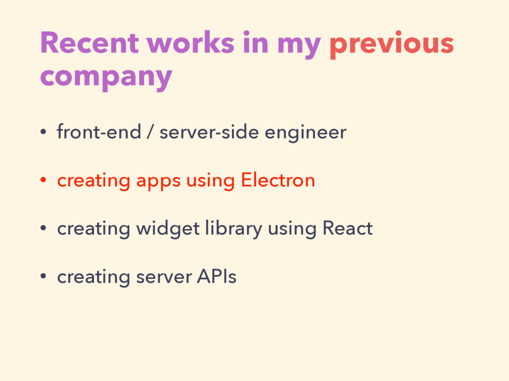 Recent works in my previous company • front-end...