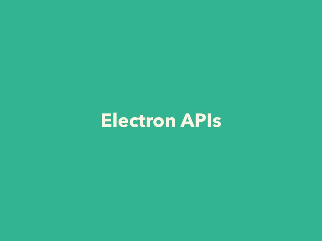 Electron APIs