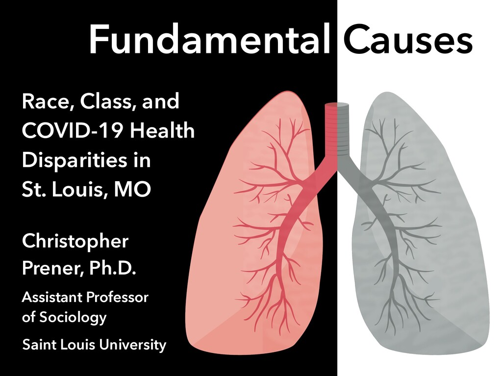 Fundamental Causes Race, Class, and COVID-19 He...