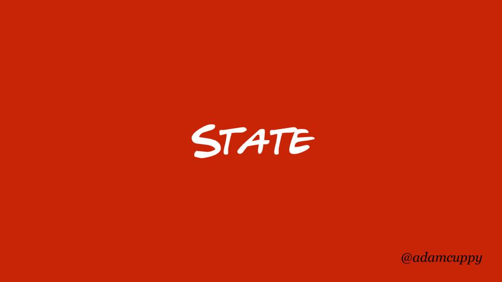 @adamcuppy State