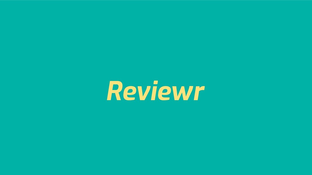 Reviewr