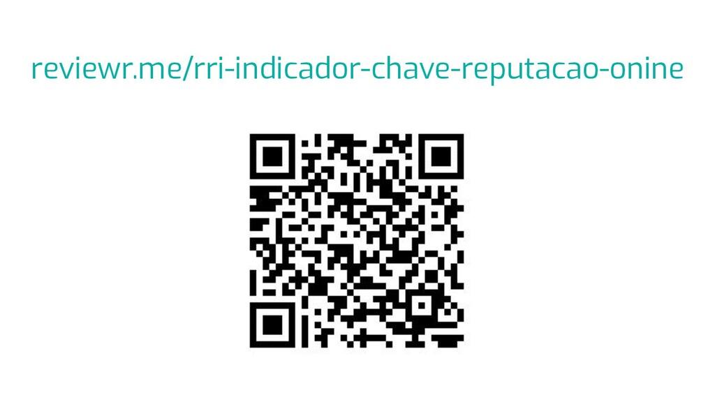 reviewr.me/rri-indicador-chave-reputacao-onine