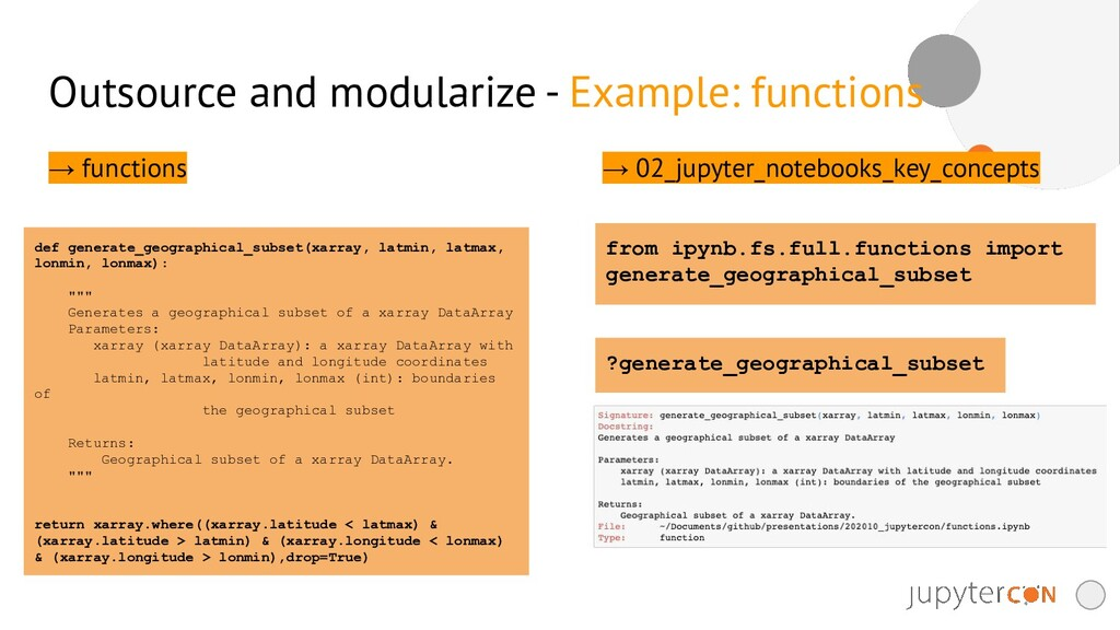 Outsource and modularize - Example: functions →...
