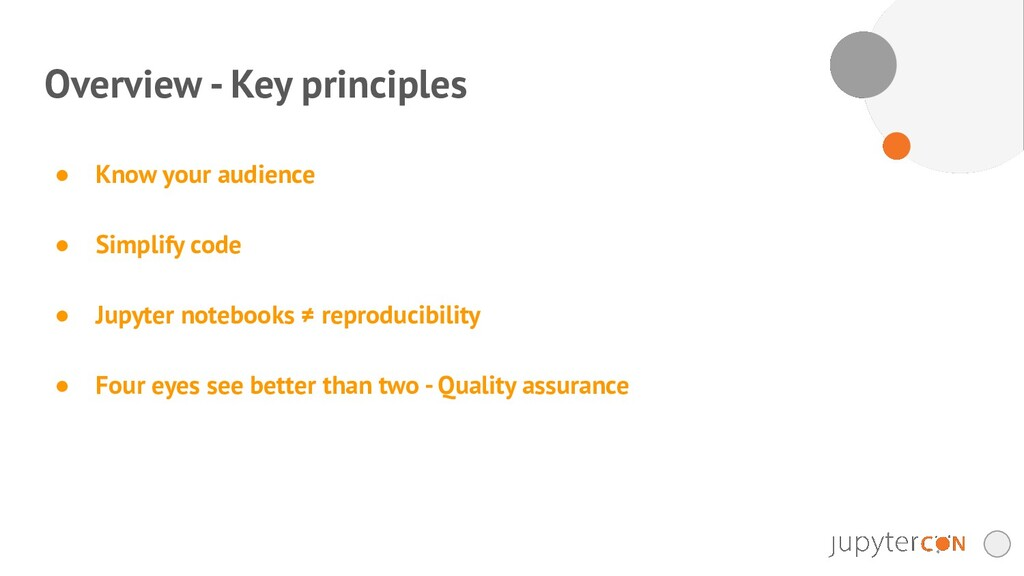Overview - Key principles ● Know your audience ...