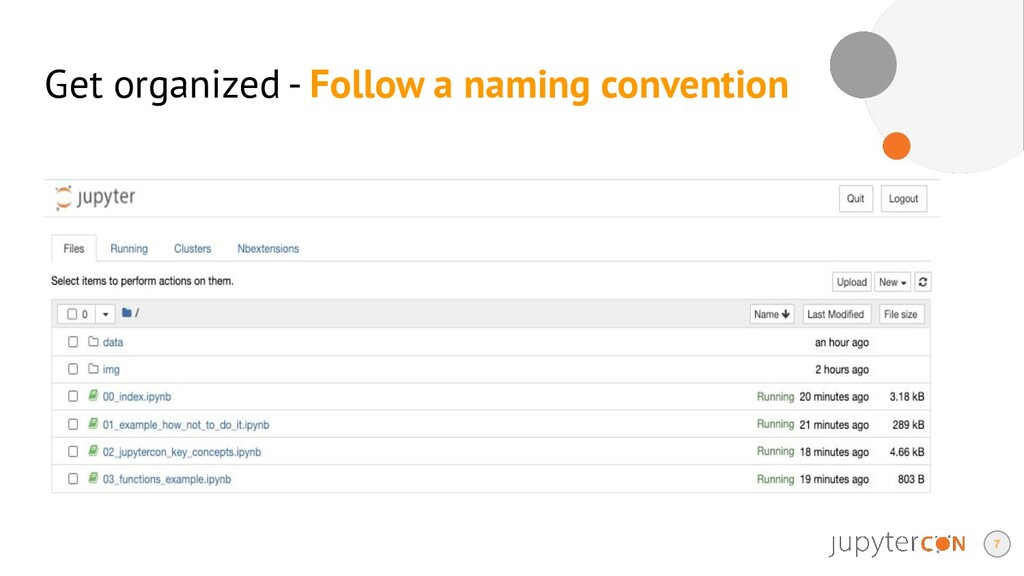 Get organized - Follow a naming convention 7