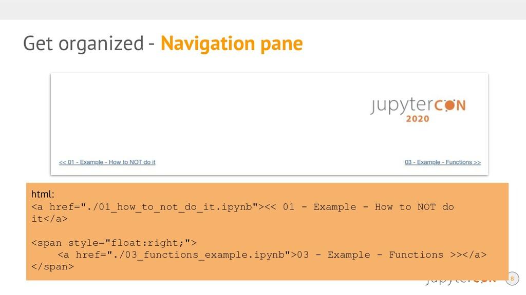 Get organized - Navigation pane 8 html: <a href...