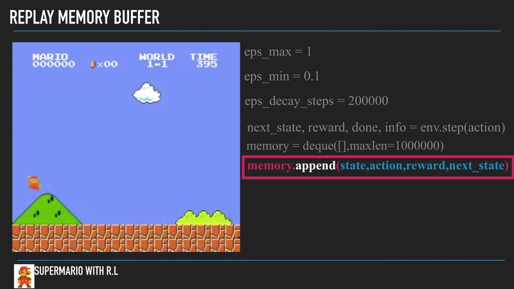 REPLAY MEMORY BUFFER SUPERMARIO WITH R.L eps_ma...