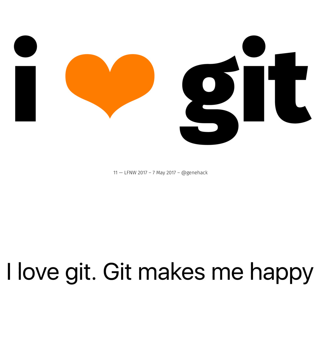 I love git. Git makes me happy i ❤ git 11 — LFN...