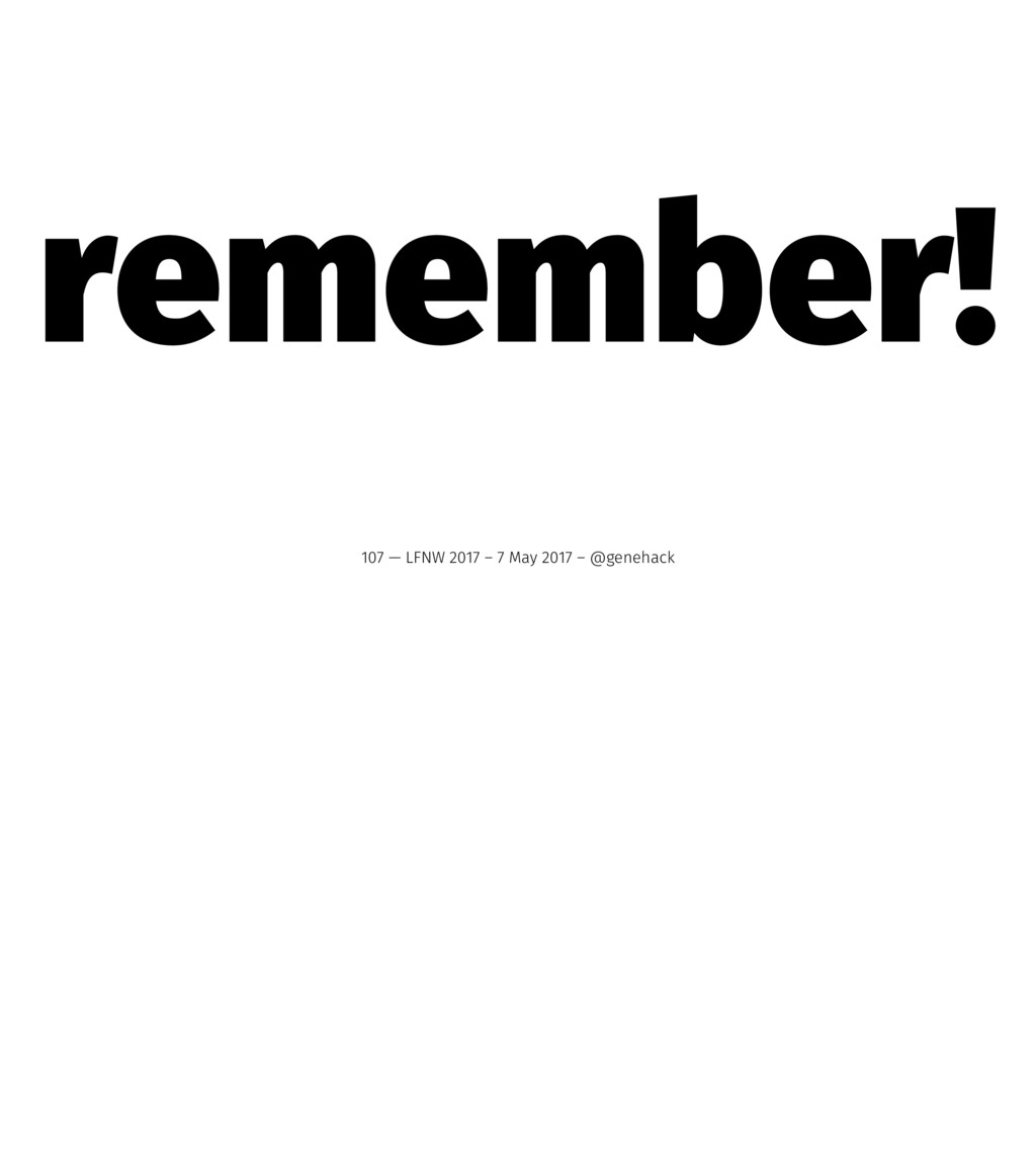 remember! 107 — LFNW 2017 – 7 May 2017 – @geneh...