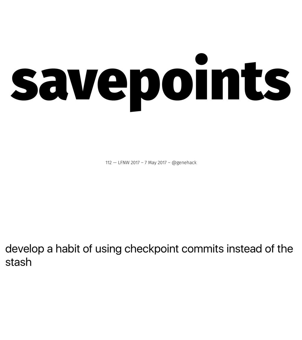 develop a habit of using checkpoint commits ins...