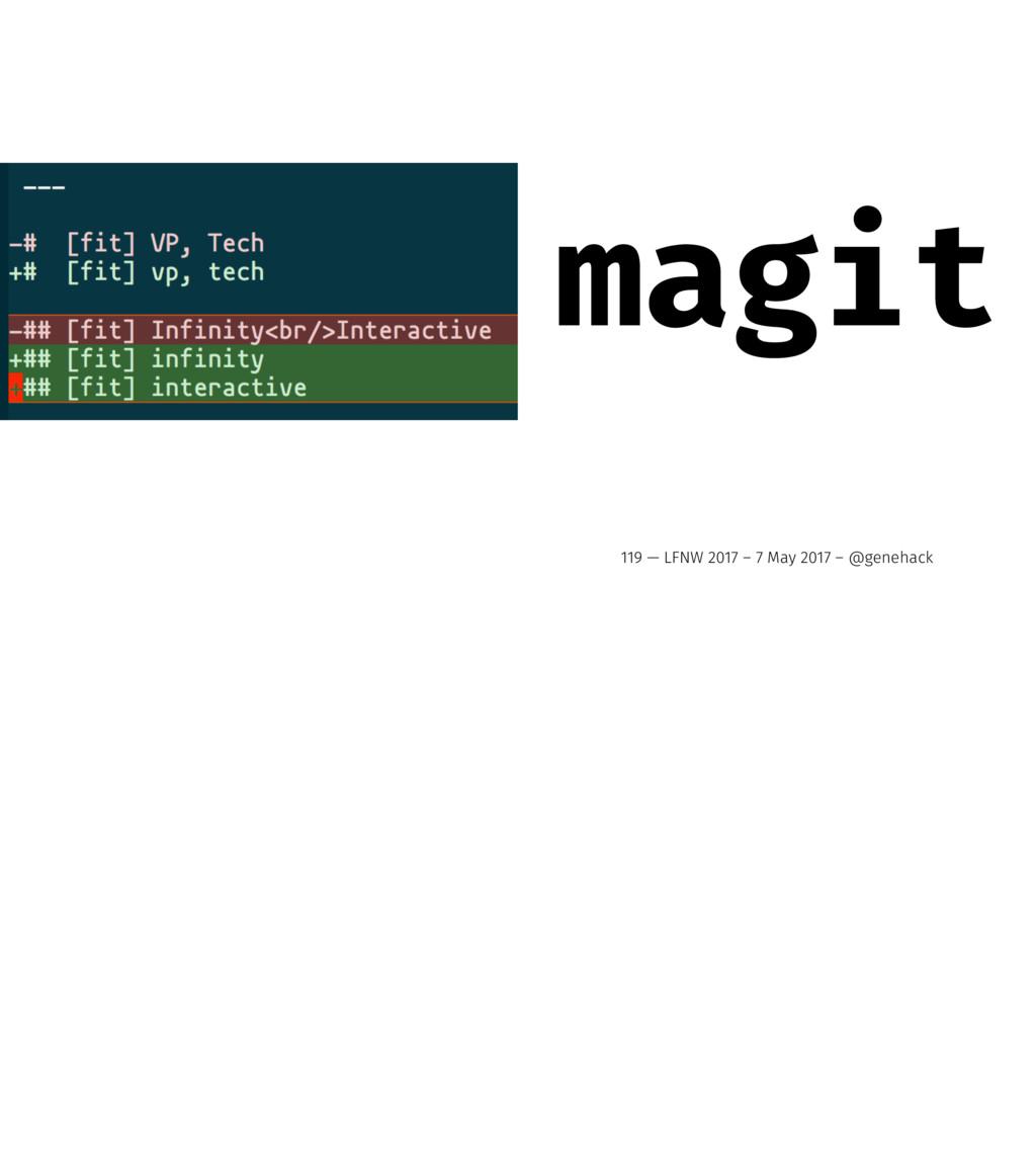 magit 119 — LFNW 2017 – 7 May 2017 – @genehack