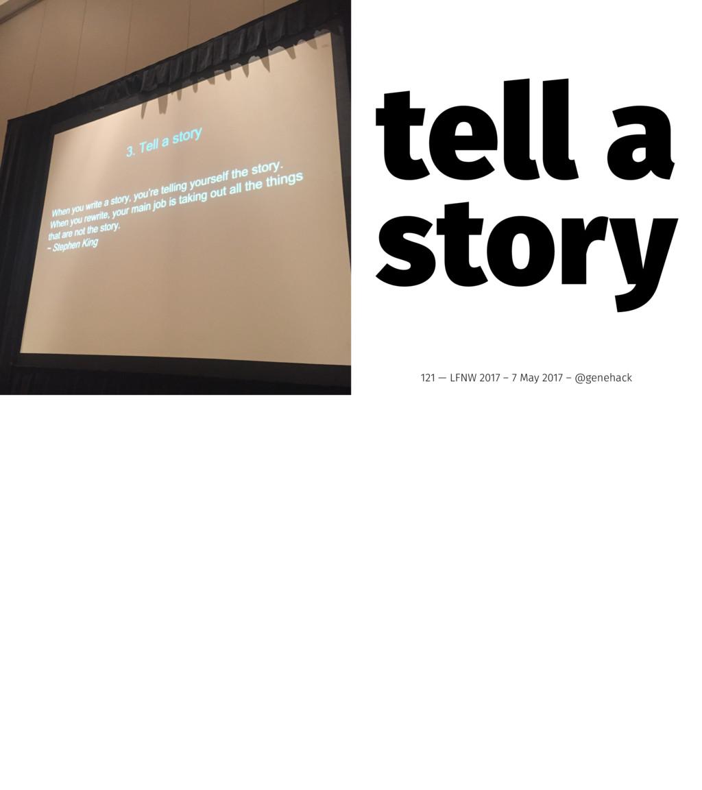 tell a story 121 — LFNW 2017 – 7 May 2017 – @ge...