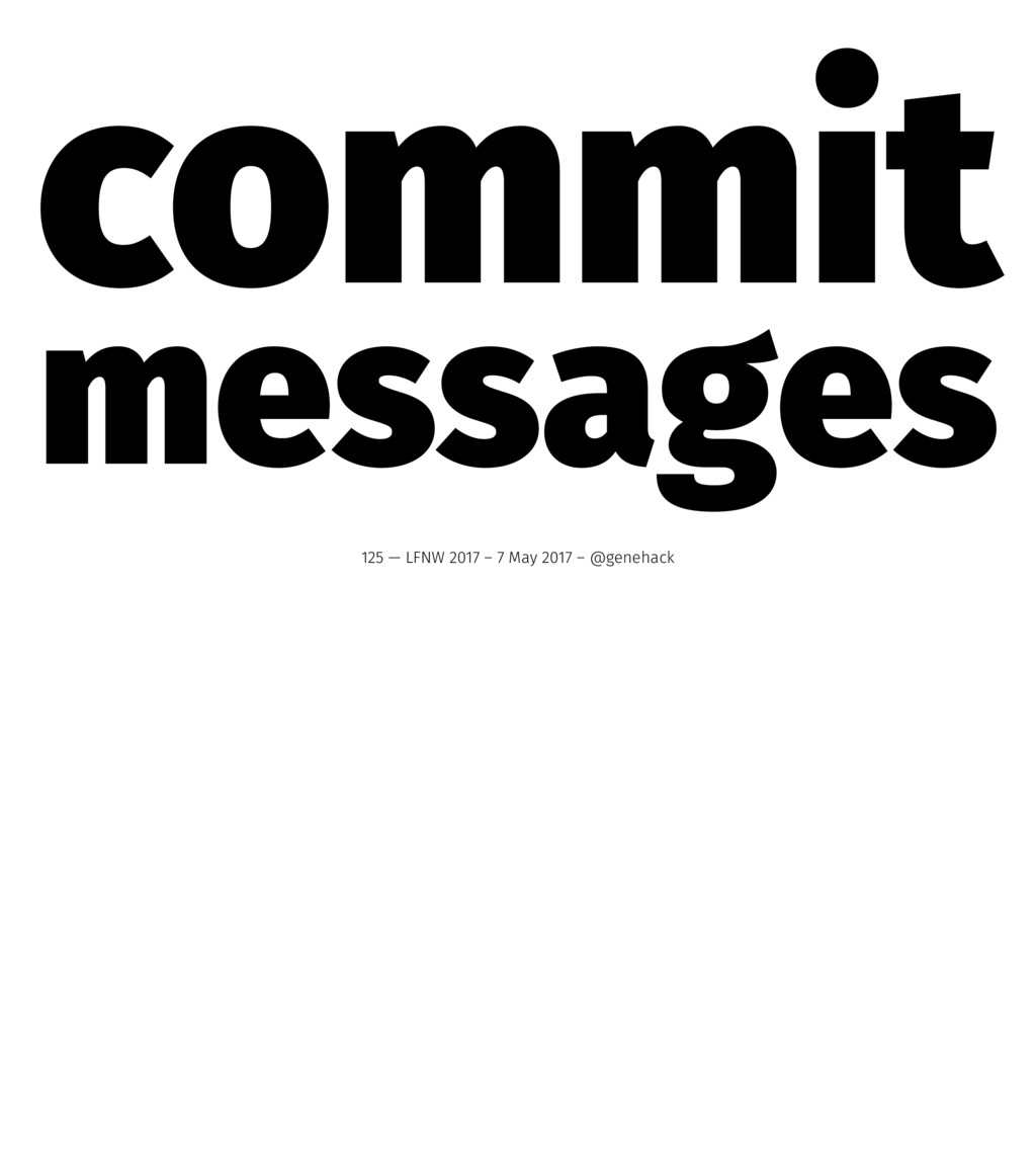 commit messages 125 — LFNW 2017 – 7 May 2017 – ...