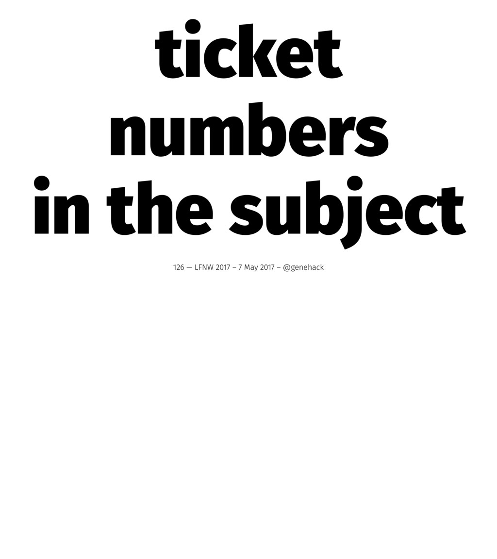ticket numbers in the subject 126 — LFNW 2017 –...