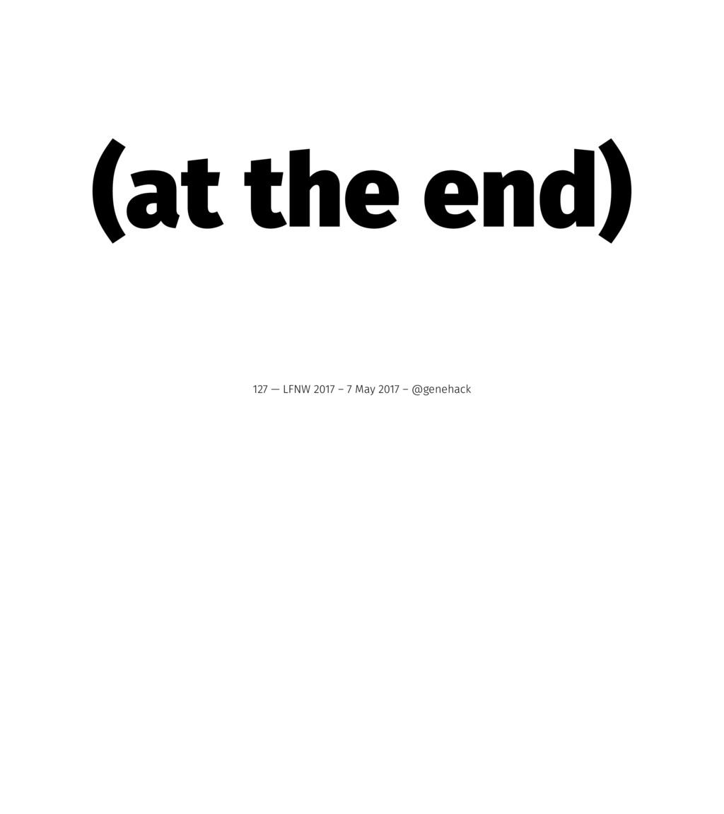 (at the end) 127 — LFNW 2017 – 7 May 2017 – @ge...